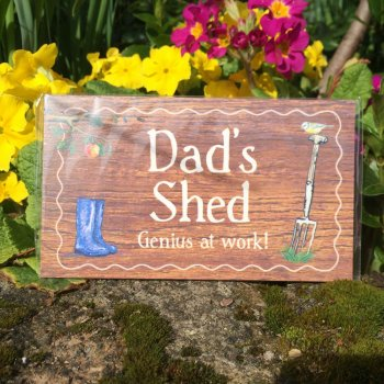 Dad 39 s shed garden plaque from ruddick garden gifts for Gardening gifts for him