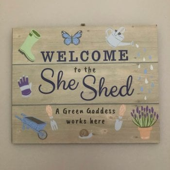 Welcome To The She Shed Sign